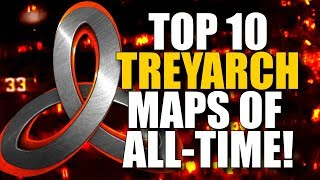 Top 10 Treyarch Maps in Call of Duty History! (Black Ops 4 Coming!)