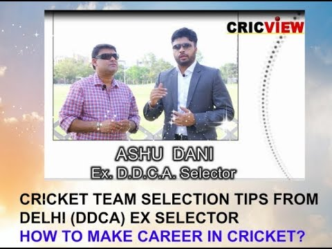 "Interview with Delhi Cricket Team Ex SELECTOR - ""Ashu Dani"" . Special EPISODE on SELECTION CRITERIA"