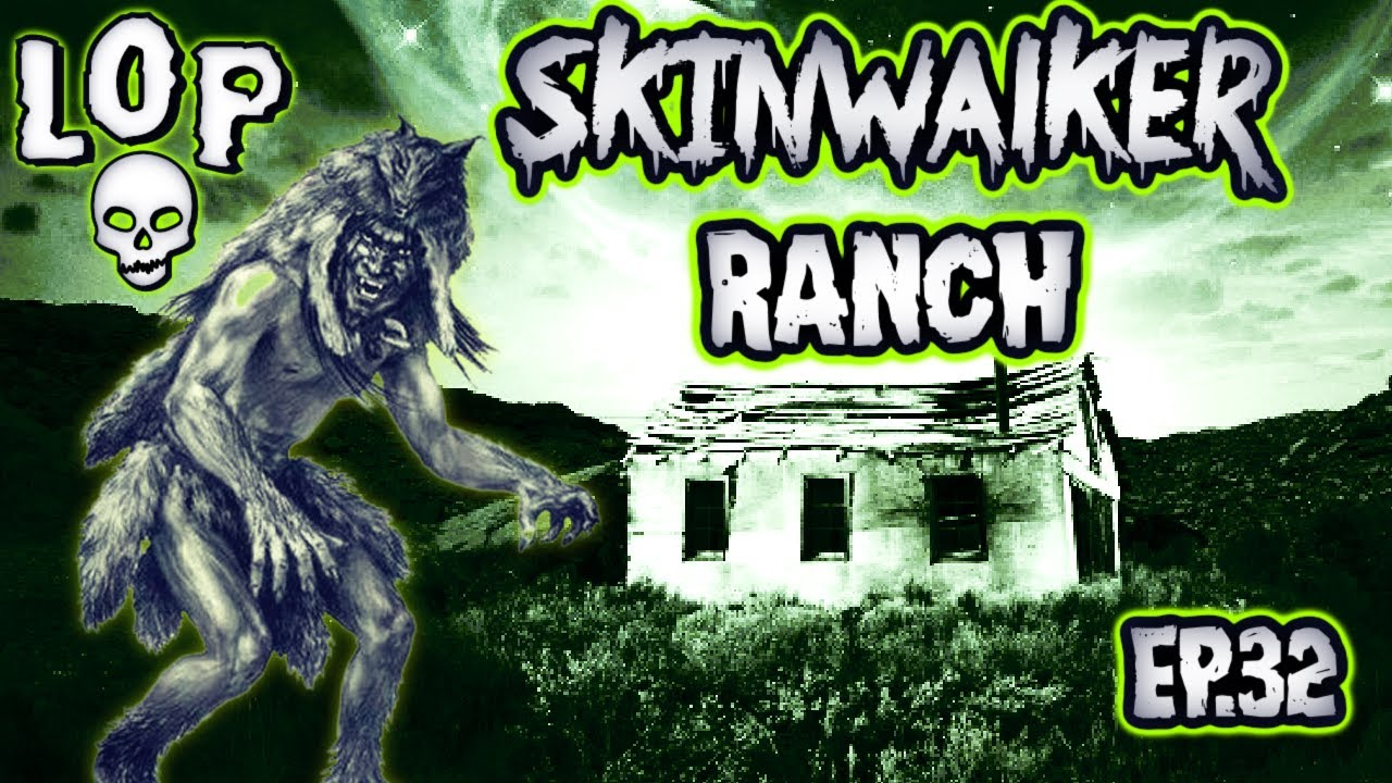 Secrets Of Skinwalker Ranch: A Paranormal Paradise - Lights Out Podcast #32