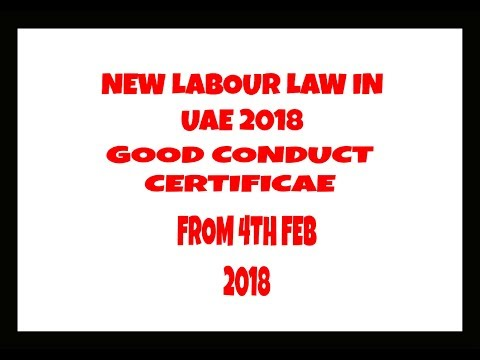 NEW LABOUR LAW IN UAE 2018 - GOOD CONDUCT CERETIFICATE