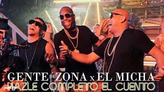 Gente De Zona Hazle Completo El Cuento feat El Micha.mp3