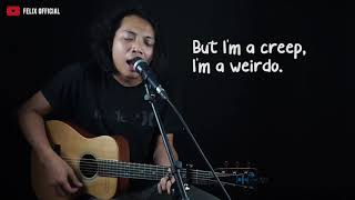 Download lagu Creep Radiohead Felix Cover Lirik Lyric