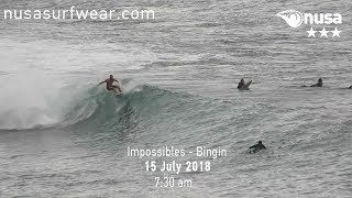 15 - 07 - 2018 /✰✰✰/ NUSA's Daily Surf Video Report from the Bukit, Bali.