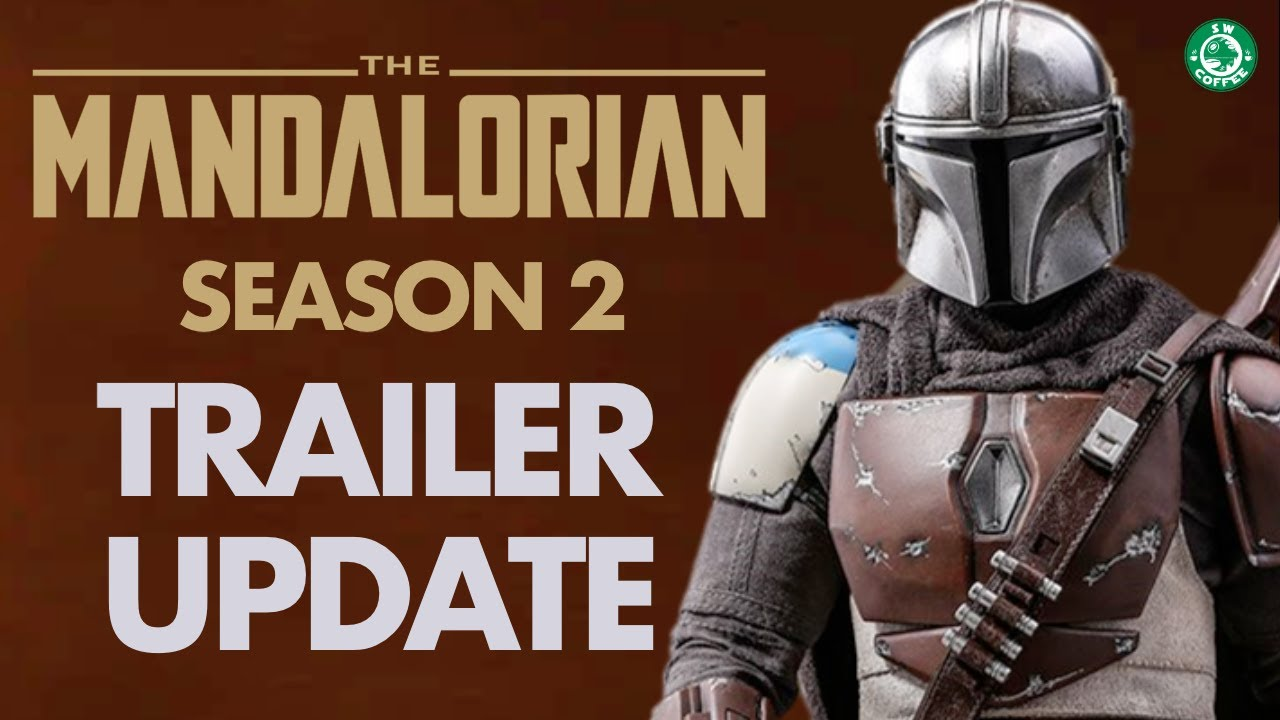 The Mandalorian Season 2 Trailer Update 1 Youtube