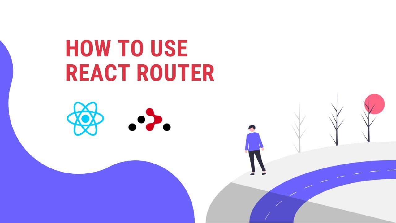 React Router Tutorial - React For Beginners