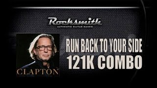 Run back to your side - Eric Clapton   Rocksmith   121K Combo