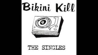 Bikini Kill - The Singles [Full Album]