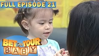 Full Episode 21 | Bet On Your Baby - Jul 22, 2017