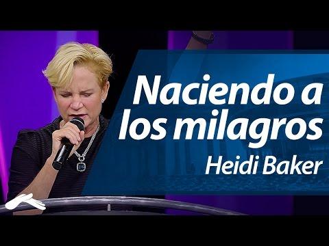 Naciendo a los milagros - Heidi Baker (Ensancha 2014)