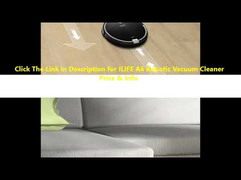 OhHoney! ILIFE A6 Robotic Vacuum Cleaner Reviews By minba