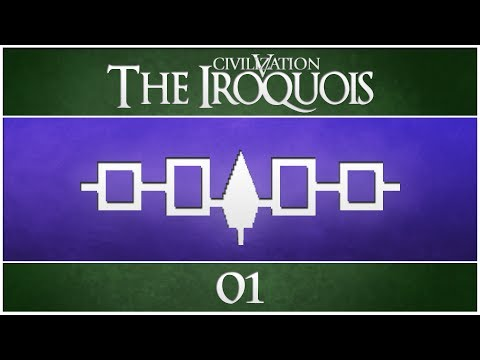 Civilization 5 - Vox Populi as the Iroquois - Episode 1 ...The Great Forest...