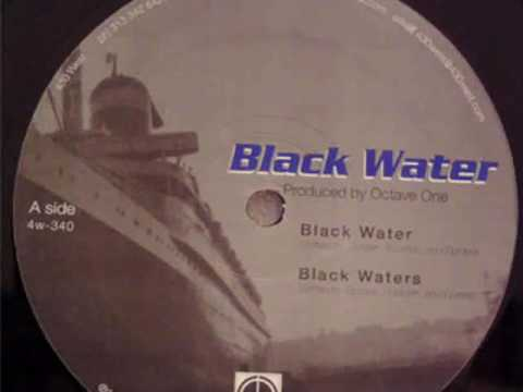 Octave One feat. Ann Saunderson - Black Water