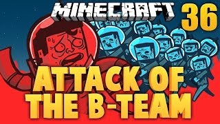MINECRAFT ★ ATTACK OF THE B TEAM ★ Ep. 36