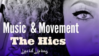 The Hics - Tangle/Cold Air | Music & Movement