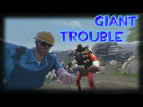 SFM Giant Trouble
