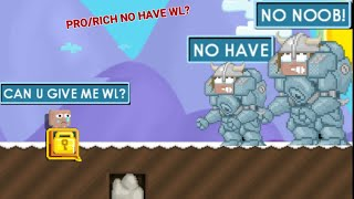 """YOU GIVE ME WL , I GIVE U DL , OKEY?"" (PRO NO HAVE WL?) OMG!! - Growtopia"