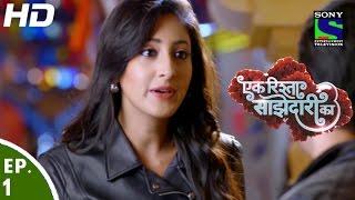 Ek Rishta Saajhedari Ka - एक रिश्ता साझेदारी का - Episode 1 - 8th August, 2016