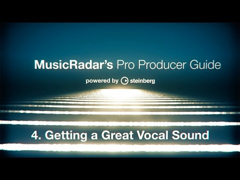 Pro producer guide, part 4: getting a great vocal sound