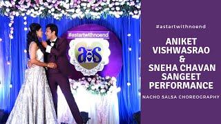 Aniket Vishwasrao | Sneha Chavan |Romantic Sangeet Performance | Nacho Salsa Choreography| Perfect