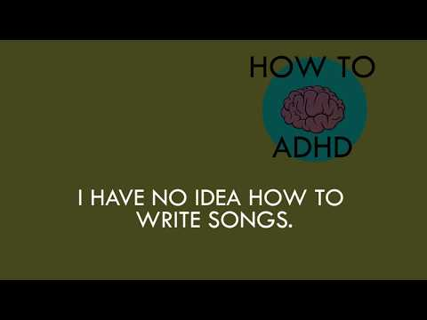 How to ADHD's First Song! It's About Being Nervous About Writing One