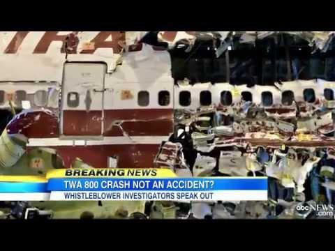 """TWA Flight 800 Report falsified by FBI"", Six NTSB Whistle-Blowers claim"