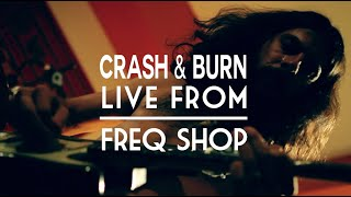 Derek Orsi - Crash & Burn (Live From Freq Shop)