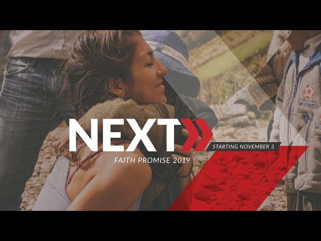 Faith Promise 2018 - Part 2: What are the Next Steps Around the World