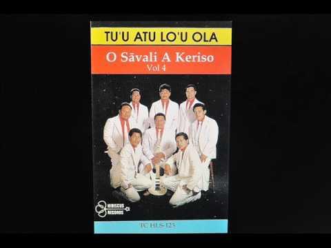 Track 10 - Tu'u Atu Lo'u Ola - O Savali A Keriso Vol.4 - (1988)