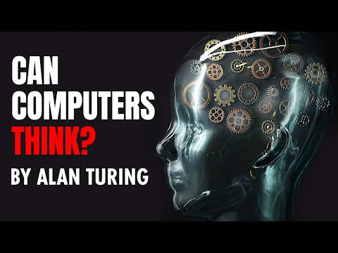 Can Computers Think? | Alan Turing and the Birth of Artificial Intelligence