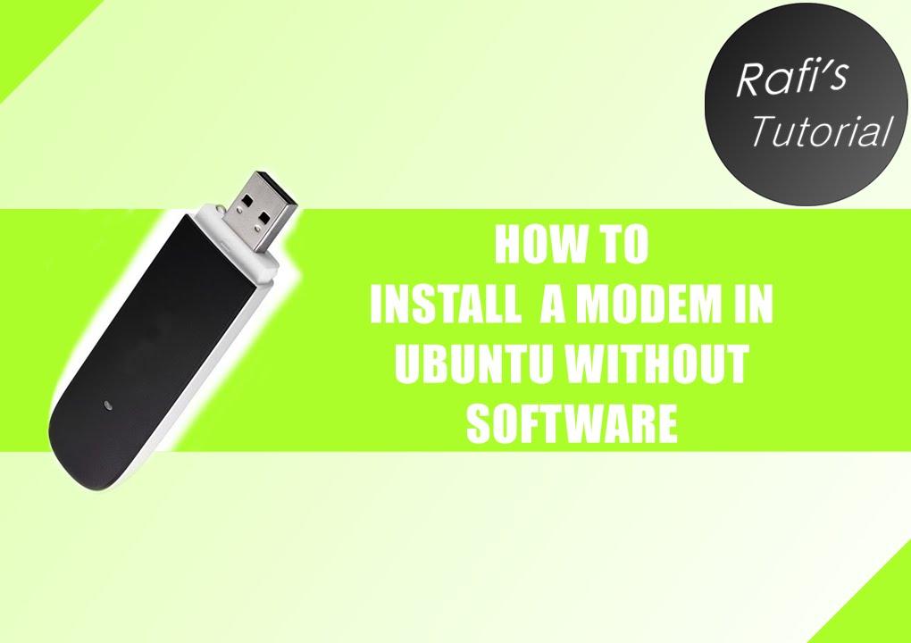 HOW TO install a modem in Ubuntu