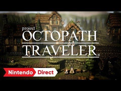 project OCTOPATH TRAVELER [Nintendo Direct 2017.9.14]