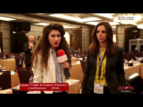 كاميرا العقارية في تغطية Egypt Trade & Export Finance Conference 2016