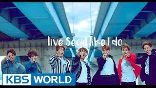 Promotional Video for Seoul with BTS!!!!!  'I Seoul U'