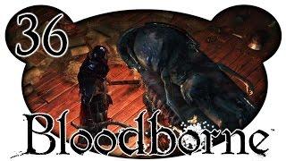 Bloodborne #36 - Iosefkas Klinik (Let