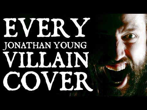 EVERY JONATHAN YOUNG VILLAIN COVER.