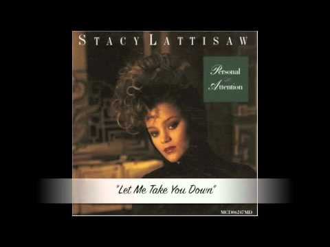 Stacy Lattisaw - Let Me Take You Down