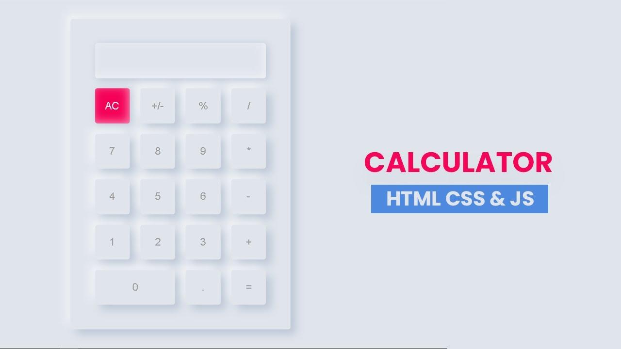 Neumorphism Calculator Using HTML & CSS | Working Calculator Javascript