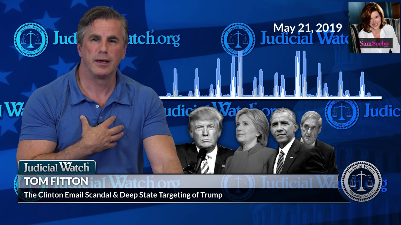 Judicial Watch - Fitton: Deep State 'Coup Cabal' Tried to Interfere in 2016 Election &