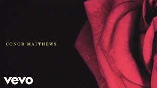 Смотреть клип Conor Matthews - Forever Right Now