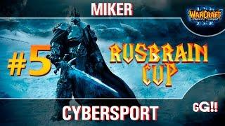 WarCraft 3 Rus_Brain Cup #5