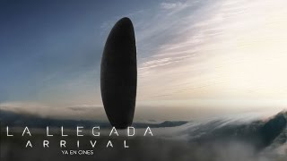 LA LLEGADA (ARRIVAL). La película de ciencia ficción del año. Ya en cines.