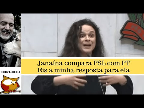 JANAÍNA COMPARA PSL COM PT E RECEBE MINHA RESPOSTA