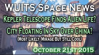 Kepler Telescope May Have Found Alien Technology? City Floating Over China? - WUITS Space News