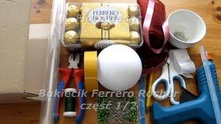 Jak zrobić bukiet z cukierków Ferrero ...