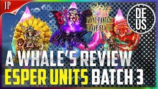 Esper Units Part 3: A Whale's Review Unit Review Final Fantasy Brave Exvius Japan | FFBE JP