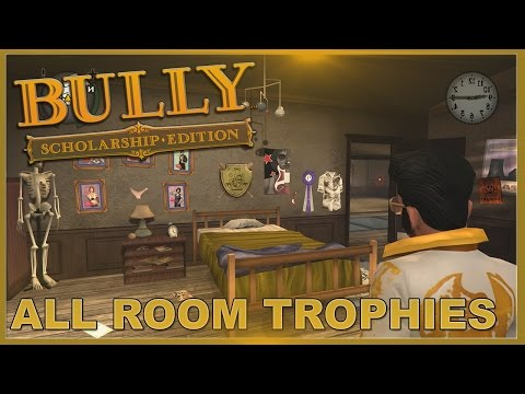Bully: Scholarship Edition: ALL ROOM TROPHIES UNLOCKED! // Showcase