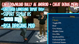 Download Cara install Bully Lite + Cheat + 900MB