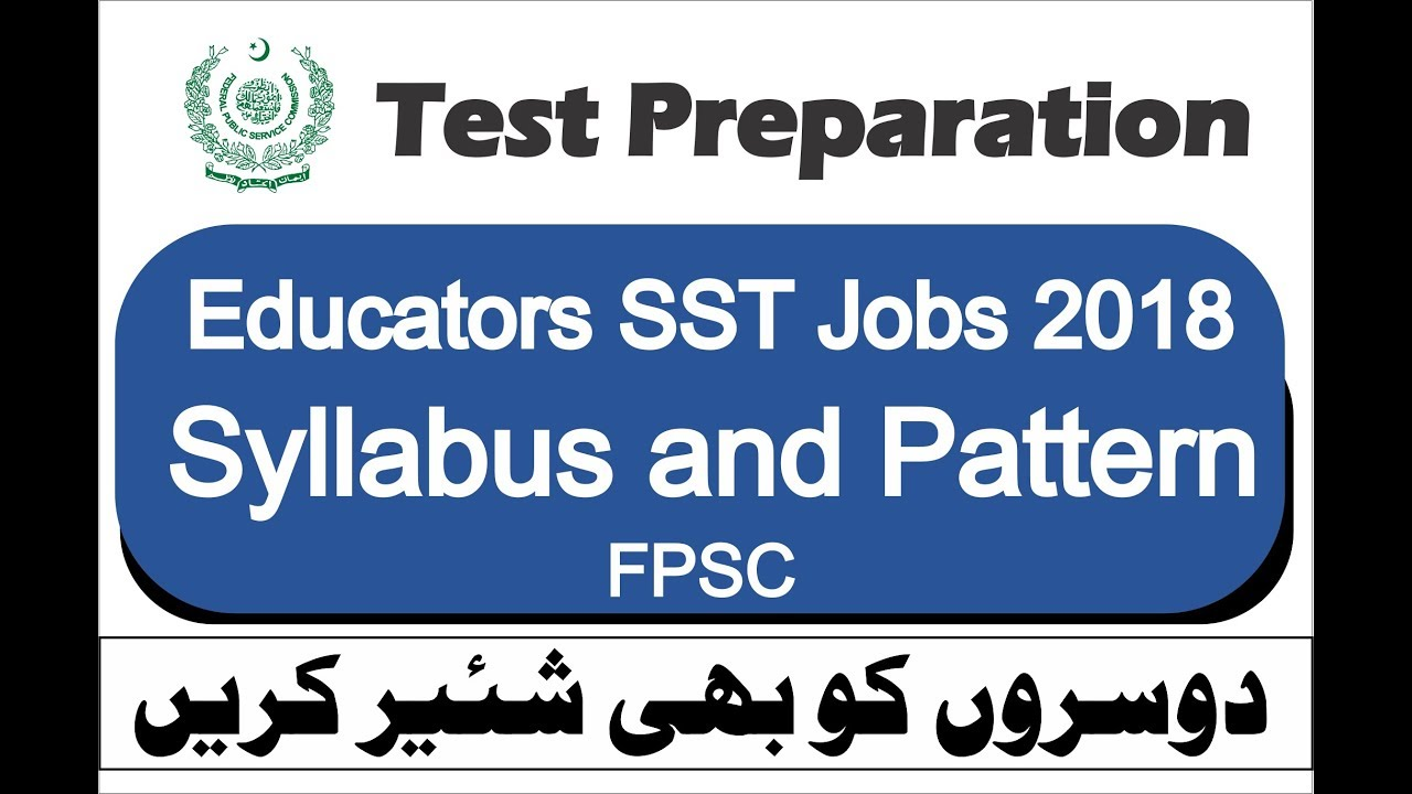 Educators SST Jobs 2018 BPS 17 FPSC Test Syllabus and Pattern