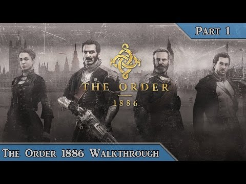 The Order 1886 Walkthrough Gameplay Part 1 Prologue Campaign Mission