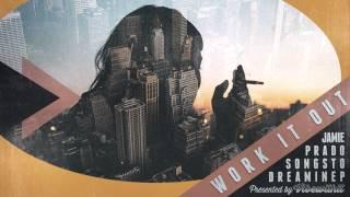 Jamie Prado - Work It Out (Free Download)